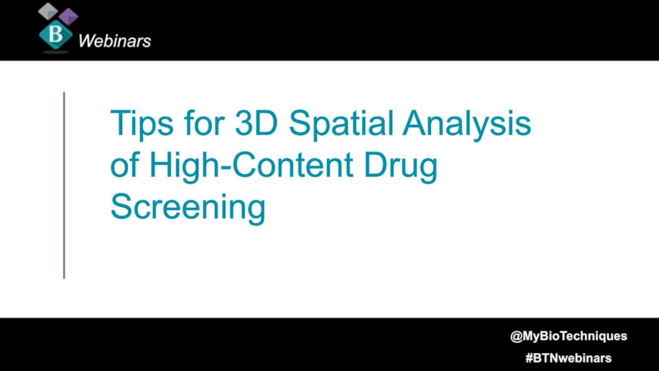Tips for 3D Spatial Analysis of High-Content Drug Screening